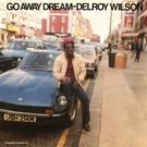 Wilson, Delroy - Go Away Dream LP