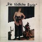 """Die Todliche Doris - """" """" LP"""