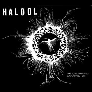 World Gone Mad Haldol - The Totalitarianism Of Everyday Life LP