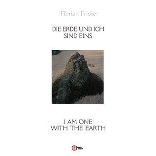 Fricke, Florian - Die Erde Und Ich Sind Eins LP