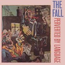Superior Viaduct Fall, The - Perverted By Language LP