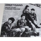 Ugly Pop The Partisans - Police Story 7""