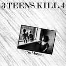 Dark Entries 3 Teens Kill 4 - No Motive LP