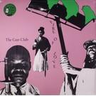 Porterhouse Records Gun Club, The - Fire Of Love LP