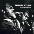 ESP Disk Ayler, Albert - Spirits Rejoice LP