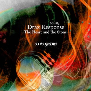 Sonic Groove Drax Response - The Heart And The Stone 12""