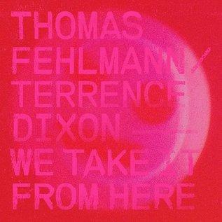 Tresor Fehlmann, Thomas/Dixon, Terrence - We Take It From Here 2xLP