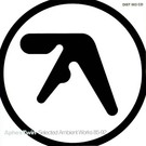Apollo Aphex Twin - Selected Ambient Works 85 - 92 2xLP