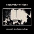 Dais Records Nocturnal Projections - Complete Studio Recordings LP