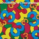 Superior Viaduct Spacemen 3 - Recurring LP
