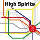 High Roller Records High Spirits - You Are Here LP