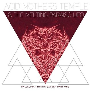 Important Records Acid Mothers Temple - Hallelujah Mystic Garden Pt. 1 LP
