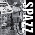 Tank Crimes Spazz - Sweatin' To The Oldies 2xLP