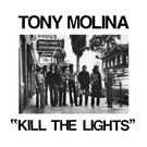 Slumberland Records Molina, Tony - Kill The Lights LP