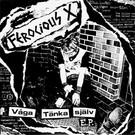 "Ferocious X - Vaga Tanka Sjalv 7"""