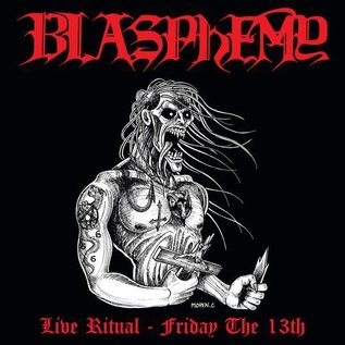 Nuclear War Now! Productions Blasphemy - Live Ritual - Friday The 13th LP