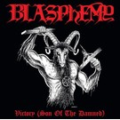Nuclear War Now! Productions Blasphemy - Victory (Son Of The Damned) 2xLP
