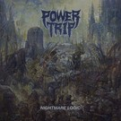 Southern Lord Power Trip - Nightmare Logic LP