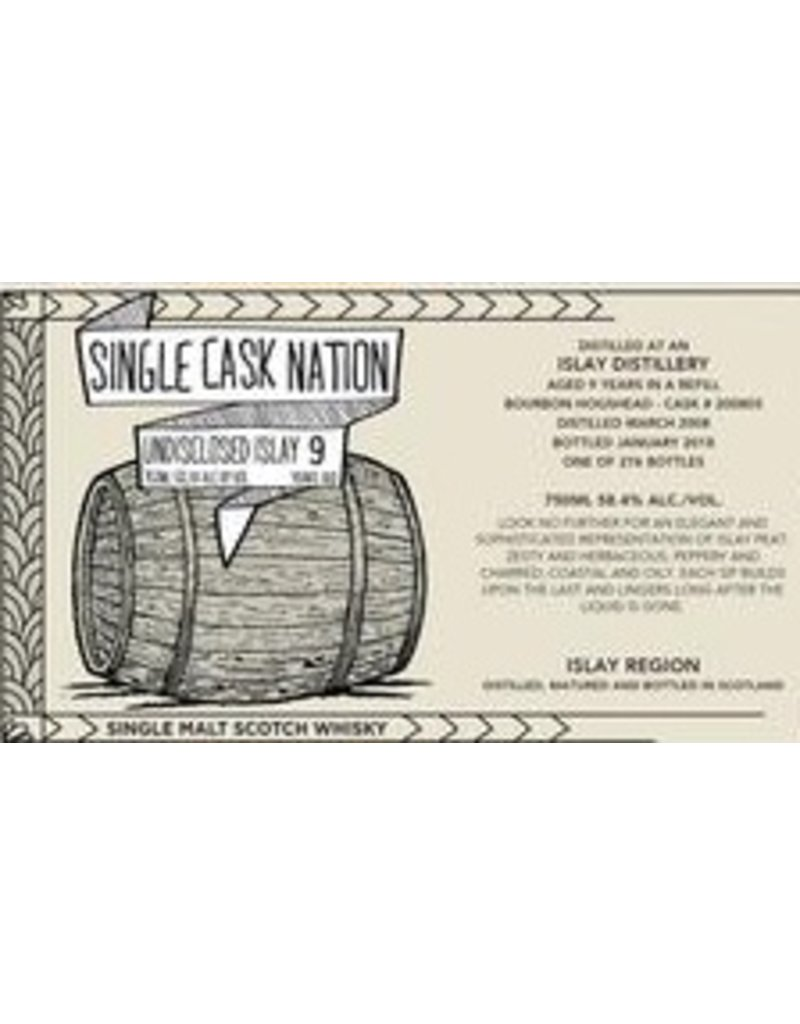 Single Cask Nation Undisclosed Distillery Islay 9 Year Single Malt Scotch 58.4% 276 bottles produced 750ml