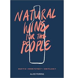 Natural Wine for the People Book by Alice Feiring