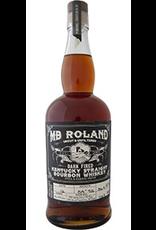 "Bourbon MB Roland ""Dark Fired"" Kentucky Straight Bourbon Whiskey Uncut & Unfiltered Still & Barrel Proof 750ml"