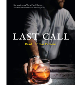 Books Last Call by Brad Thomas Parsons (Book)