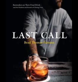 Last Call by Brad Thomas Parsons (Book)