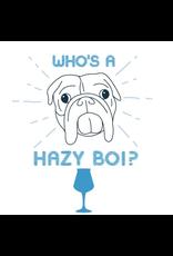 "Bold Dog ""Who's a Hazy Boi?"" Double Dry Hopped IPA 16oz 4pk"