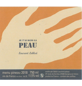 """Laurent Lebled """"Je t'ai Dans La Peau"""" Menu Pineau Vin de France 2018 750ml"""
