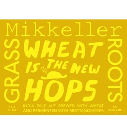 """Mikkeller Wheat is the New Hops """"Grass Roots"""" 11.2oz"""
