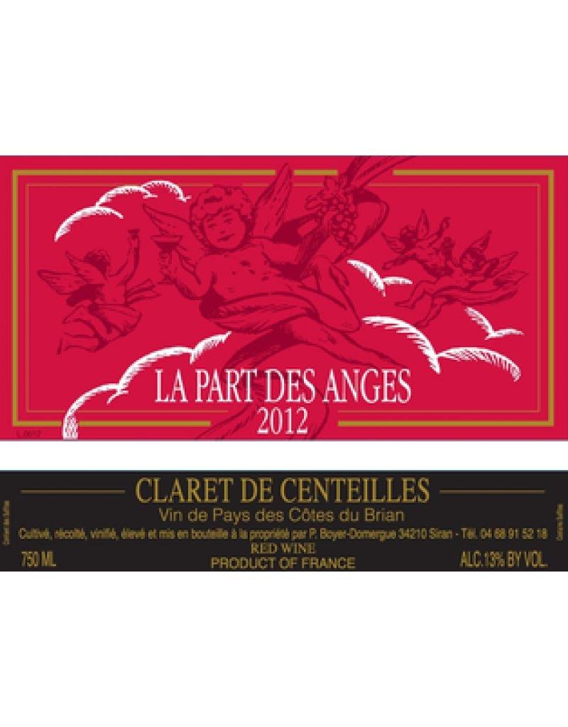 """Clos de Centeilles """"La Part Des Anges"""" Claret de Centeilles Cotes du Brian 2017 750ml"""
