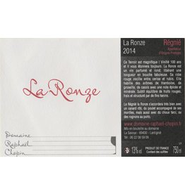 "French Wine Domaine Raphael Chopin ""La Ronze"" Régnié 2016 750ml"