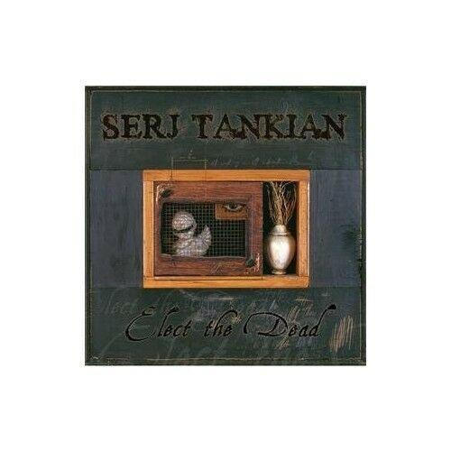 Serj Tankian - Elect The Dead 2LP