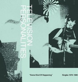 """Television Personalities - Some Kind Of Happening: Singles 1978-1989 2LP+7"""""""