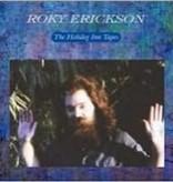 Roky Erickson - The Holiday Inn Tapes LP