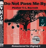 Pastor T.L. Barnett And The Youth For Christ Choir Sings! - Do Not Pass Me By LP