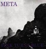 Pink Turns Blue - Meta LP