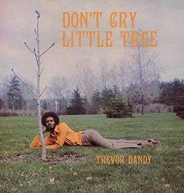 Trevor Dandy - Don't Cry LIttle Tree LP