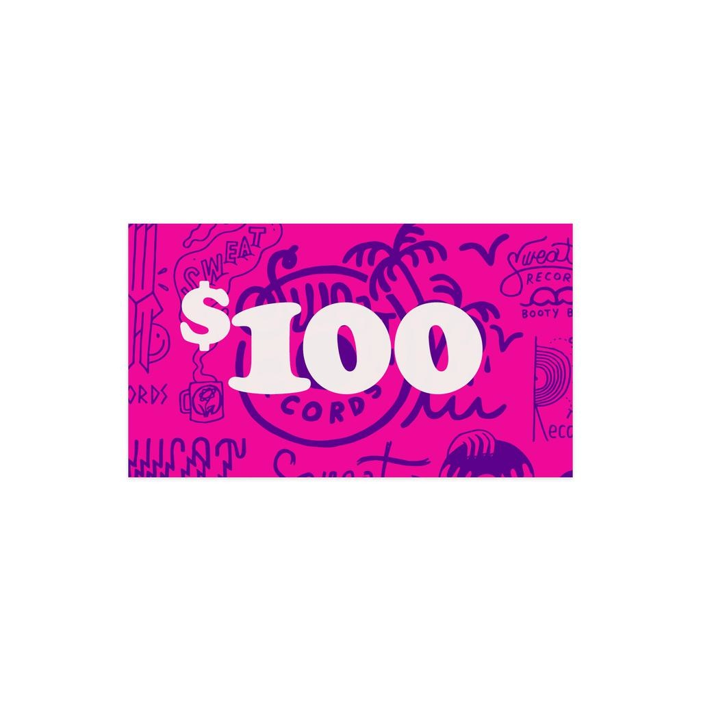 $100 Sweat Records Gift Card