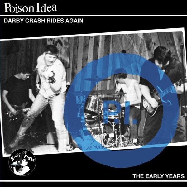 Poison Idea - Darby Crash Rides Again LP