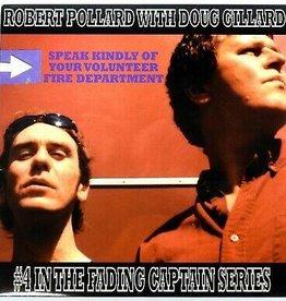 Robert Pollard With Doug Gillard - Speak Kindly Of Your Volunteer Fire Department LP