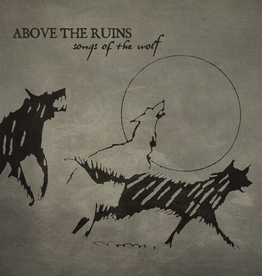 Above The Ruins - Song Of The Wolf LP