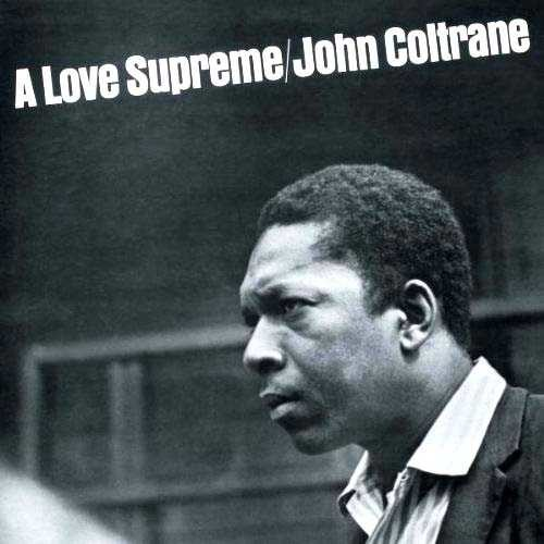 John Coltrane - A Love Supreme LP