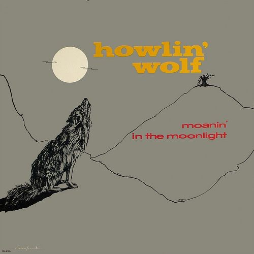Howlin Wolf - Moanin' In The Moonlight LP