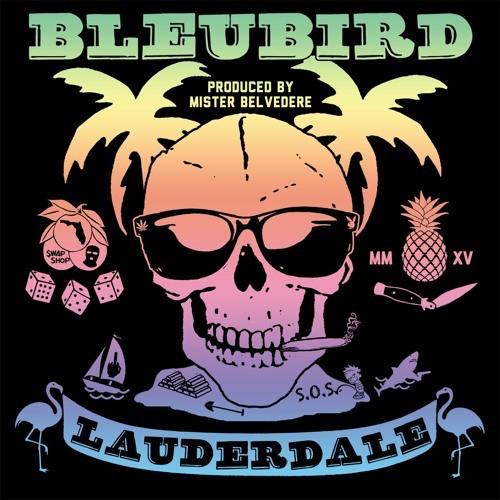 Bleubird - Lauderdale LP