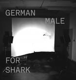 Male - German For Shark LP