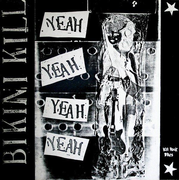 """Bikini Kill - Yeah Yeah Yeah 12"""""""