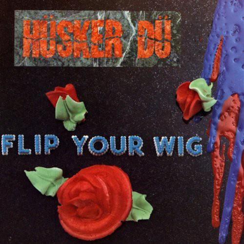 Husker Du - Flip Your Wig LP