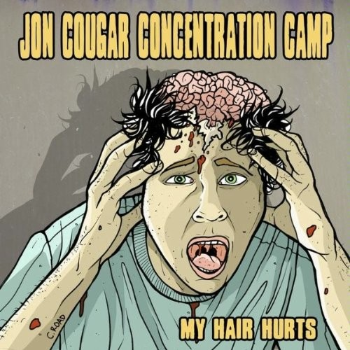 Jon Cougar Concentration Camp - My Hair Hurts LP