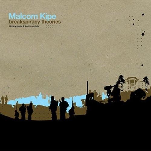 Malcom Kipe - Breakspiracy Theories Vol.2 LP